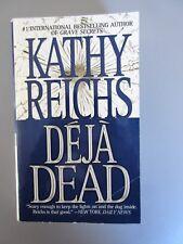 DÉJA DEAD by  Kathy Reichs (Pocket  Books Simon & Schuster 1998 1st Pbk edition