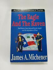 The eagle and the raven. Michener, James A. Audio Cassette