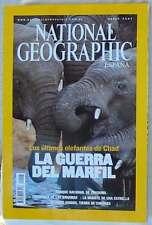 NATIONAL GEOGRAPHIC ESPAÑA - VOL. 20 - Nº 3 - MARZO 2007 - VER SUMARIO
