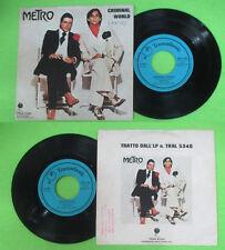 LP 45 7'' METRO Criminal world Precious 1976 italy TRANSATLANTIC no cd mc dvd