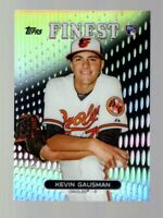 2013 TOPPS FINEST KEVIN GAUSMAN RC REFRACTOR #21 ORIOLES