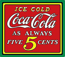 """Ice Cold Coca - Cola 5 Cents Metal Tin Sign- Coke- Ande Rooney 15x13"""""""