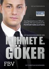 Die Wahnsinnskarriere des Mehmet E. Göker von Christian Schommers und Mehmet Göker (2015, Gebundene Ausgabe)