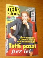 TELESETTE 1999/44=ELISABETTA GARDINI=LE LETTERINE=PAOLO FOX=ALESSANDRO PREZIOSI=