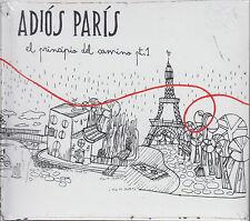 CD - Adios Paris NEW El Principio Del Camino Pt. 1 FAST SHIPPING !