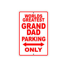 World's Greatest Granddad Parking Only Sign Gift Wall Novelty Aluminum