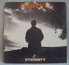 "SUBJECT 13 - Eternity 3 Mixes 1990 EARLY RAVE CLASSIC - UK 12"" Single"