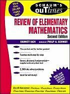 Schaums Outline of Review of Elementary Mathematics by Barnett Rich, Philip Sch