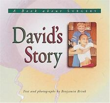 David's Story: A Book about Surgery (Meeting the Challenge)-ExLibrary