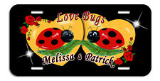 Ladybug Man Lady Love Bug Hearts Auto License Plate Roses Personalize Any Text