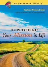 How to Find Your Mission in Life by Richard Nelson Bolles (English) Paperback Bo
