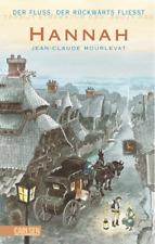 Hannah: Der Fluss, der rückwärts fließt -  Jean-Claude Mourlevat