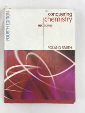 Conquering Chemisty HSC Course Fourth Edition Text Book Roland Smith