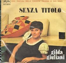 """Gilda Giuliani: Senza titolo / Dio che tutto puoi, Festival San Remo - Vinyl 7"""""""