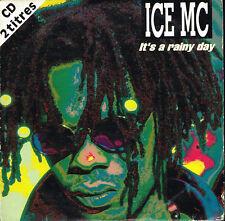 CD single: Ice Mc: it's a rainy day. 2 titres. robyx. D7