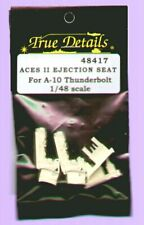 True Details 1/48 ACES II Ejection Seat for A-10A /A-10B # 48417