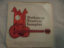 "FOLKSONG FESTIVAL SAMPLER Pete Seeger-Leadbelly-Sam Hinton 7"" 33rpm"