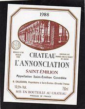 SAINT EMILION ETIQUETTE CHATEAU L' ANNONCIATION 1988    §11/04/16§