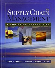 Supply Chain Management: A Logistics Perspective by John J. Coyle