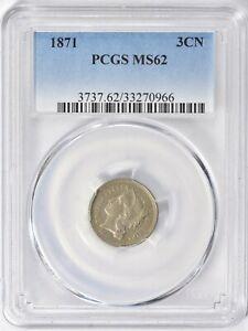 1871 Three Cent Nickel PCGS MS 62
