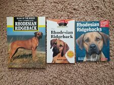 The Rhodesian Ridgeback: An Owner's Guide to a Happy Healthy Pet plus 2 books