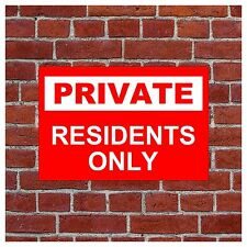 Private Residents only sign 5133
