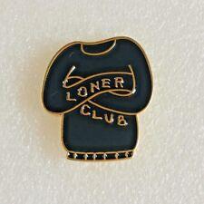 New Loner Club Enamel Pin Badge. UK Seller. Over 50 designs available.