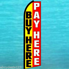 Buy Here Pay Here Y/R Flutter Feather Flag Swooper Tall Advertising Sign Banner