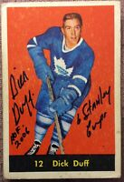 "*SIGNED* DICK DUFF 1960-61 PARKHURST #12 *INSCRIBED* ""6 STANLEY CUPS"" ""HOF 2006"""