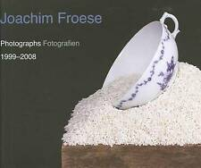 JOACHIM FROESE PHOTOGRAPHS FOTOGRAFIEN 1999 - 2008 - BIOGRAPHY -