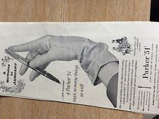 T1-1 ephemera 1957 advert the parker 51 pen