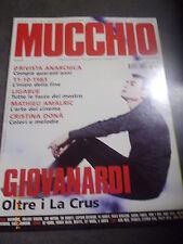 IL MUCCHIO SELVAGGIO n° 679 anno 2011 - MAURO ERMANNO GIOVANARDI - LA CRUS