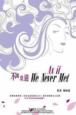 As If We Never Met by Rushuang Mei (2013, Paperback)