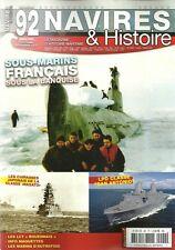 NAVIRES ET HISTOIRE N° 92 / SOUS-MARINS FRANCAIS SOUS LA BANQUISE - LCT