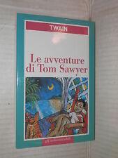LE AVVENTURE DI TOM SAWYER Mark Twain Famiglia Cristiana San Paolo 1999 romanzo