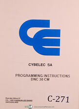 Cybelec SA DNC 30 CM, Programming Instructions Manual 1987