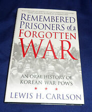 REMEMBERED Prisoners of a Forgotten War  | B/New HB, 2002