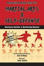 Marketing Made Easy for Martial Arts and Self Defense: Business Builder and Mark