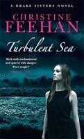 Turbulent Sea: The Drake Sisters Series: Book 4 by Christine Feehan, NEW Book, F