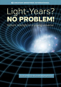 LIGHT-YEARS? NO PROBLEM - Distant Starlight In A Young Universe  DVD