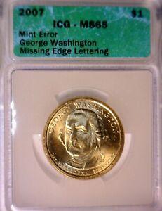 2007 DOLLAR ICG ms65 MISSING EDGE LETTERING MINT ERROR G. Washington $1 Coin  NR