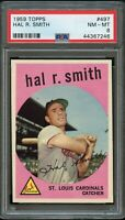 1959 Topps BB Card #497 Hal R. Smith St. Louis Cardinals PSA NM-MT 8 !!!