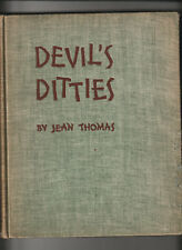 DEVIL'S DITTIES. Being Stories Of The Kentucky Mountain People. With Songs. 1931