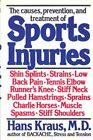 The Causes, Prevention and Treatment of Sports Injuries by hans-kraus Book The