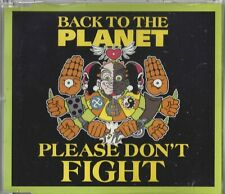 Back To The Planet – Please Don't Fight   3-tr  maxi cd single
