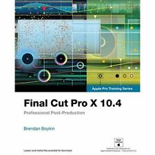 Final Cut Pro X 10.4 - Apple Pro Training Series: Profe - Paperback / softback N
