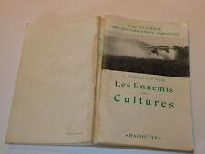 1943 LES ENNEMIS des CULTURES hachette J.VOCHELLE et FAURE encyclopedie agricole
