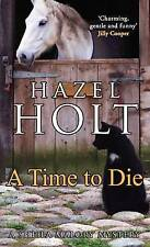"""Time to Die, A Hazel Holt """"AS NEW"""" Book"""