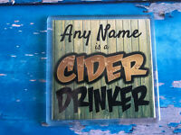 Cider Drinker Personalised Coaster  - Drink Coaster - Add Name - Beer Mat