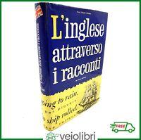 Libro vintage L'INGLESE ATTRAVERSO I RACCONTI di Cesare Resmini letture lingua